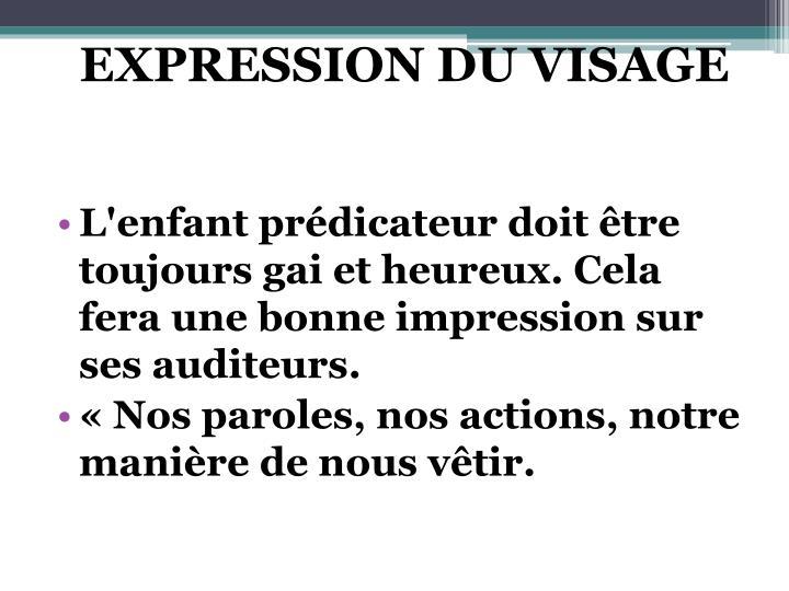 EXPRESSION DU VISAGE