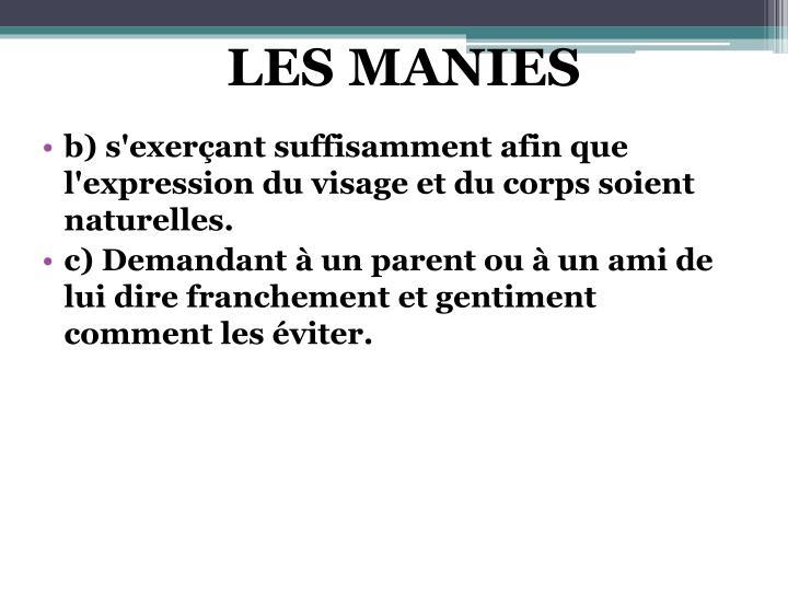 LES MANIES