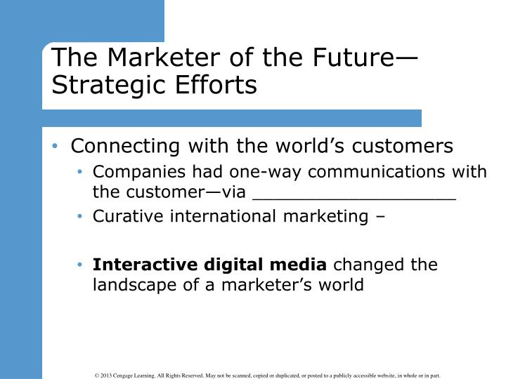 The Marketer of the Future—Strategic Efforts