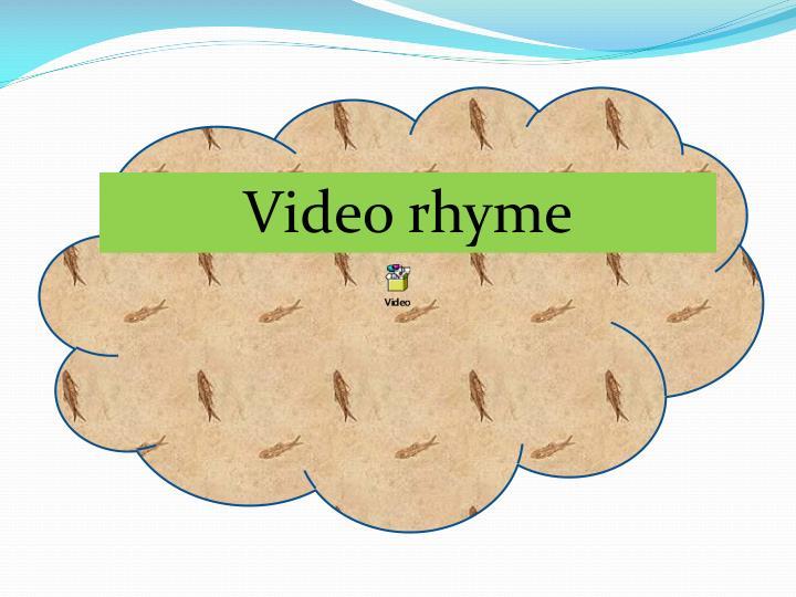Video rhyme