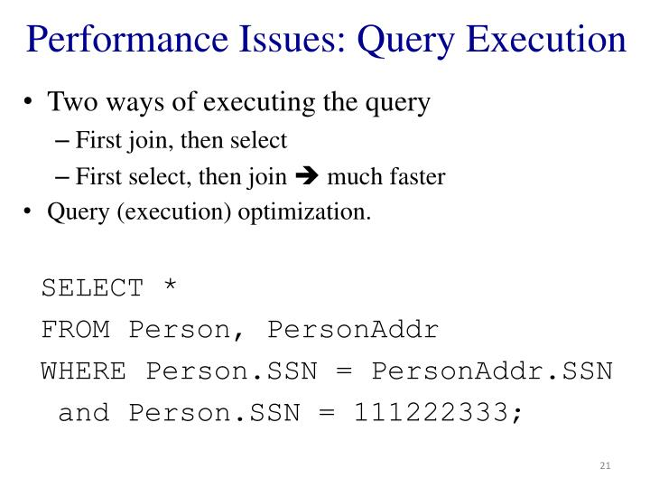 Performance Issues: Query Execution