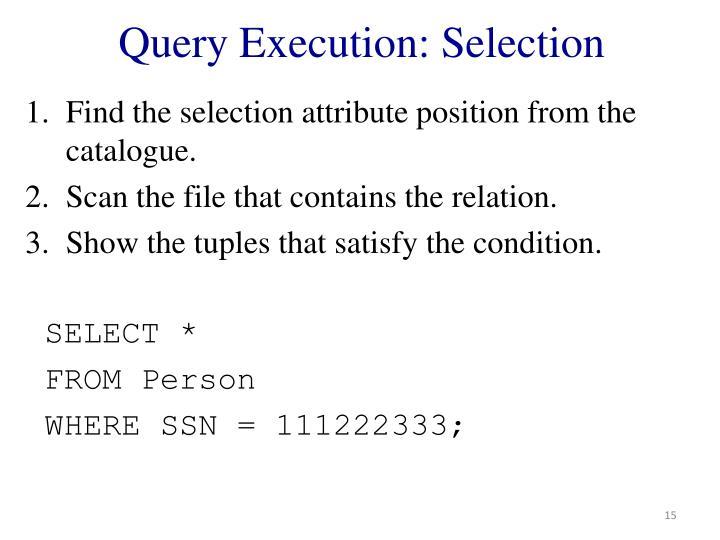 Query Execution: Selection