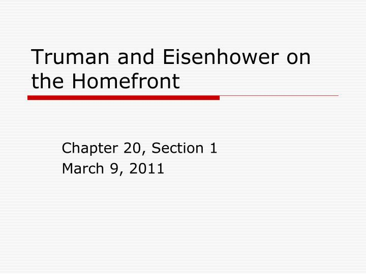 truman and eisenhower on the homefront