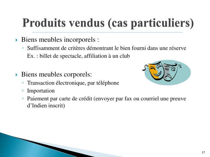 Produits vendus (cas particuliers)