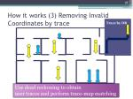how it works 3 removing invalid coordinates by trace1