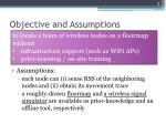 objective and assumptions