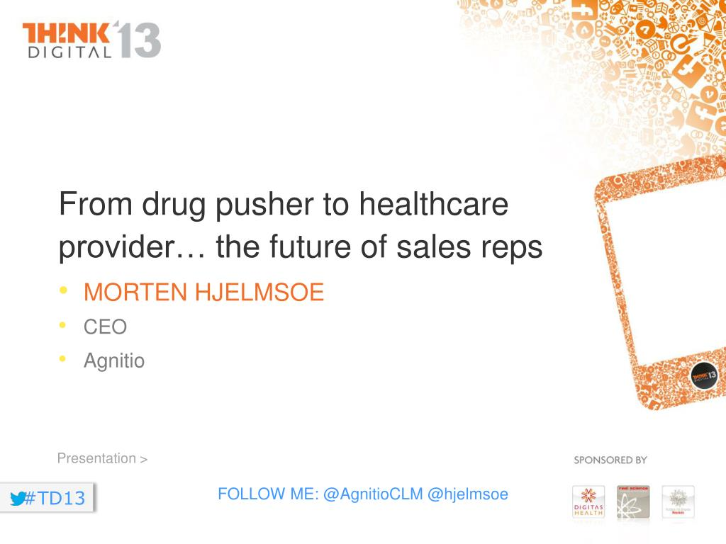 Ppt From Drug Pusher To Healthcare Provider The Future Of Sales