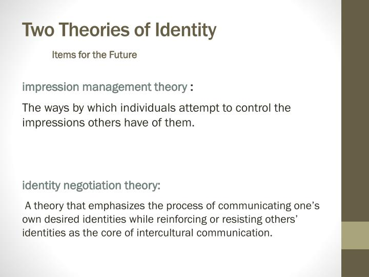 Two Theories of Identity