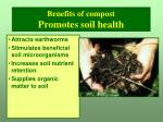 benefits of compost promotes soil health1