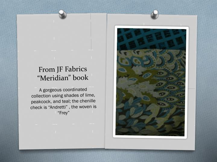 """From JF Fabrics """"Meridian"""" book"""