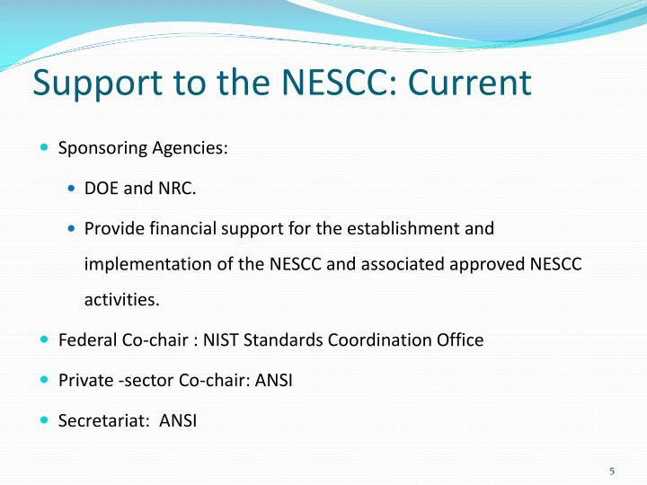 Support to the NESCC: Current