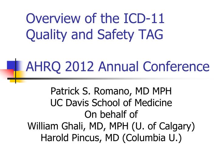 overview of the icd 11 quality and safety tag ahrq 2012 annual conference n.