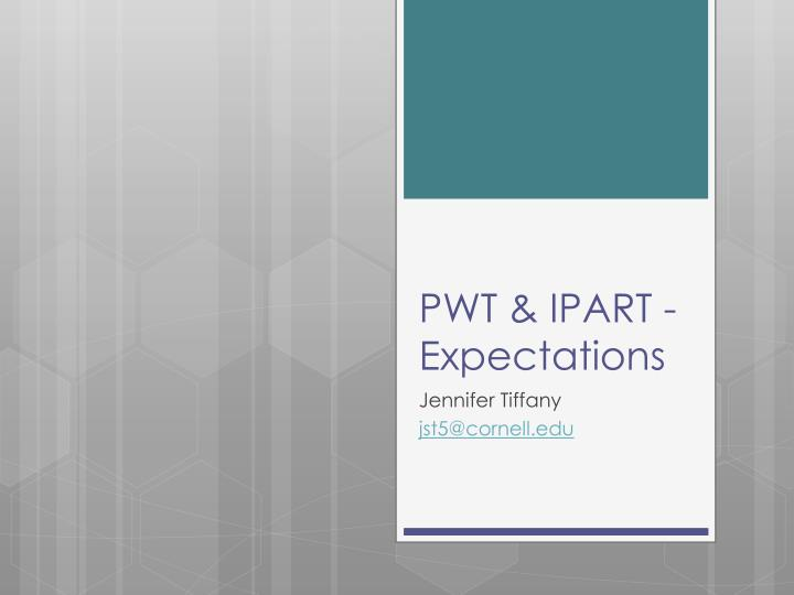PWT & IPART - Expectations