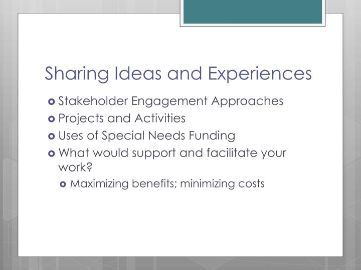 Sharing Ideas and Experiences