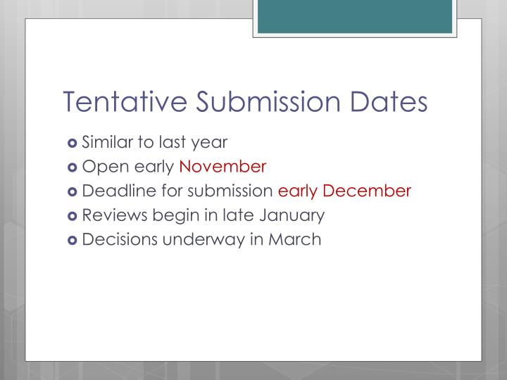 Tentative Submission Dates