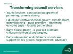 transforming council services