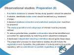 observational studies preparation ii