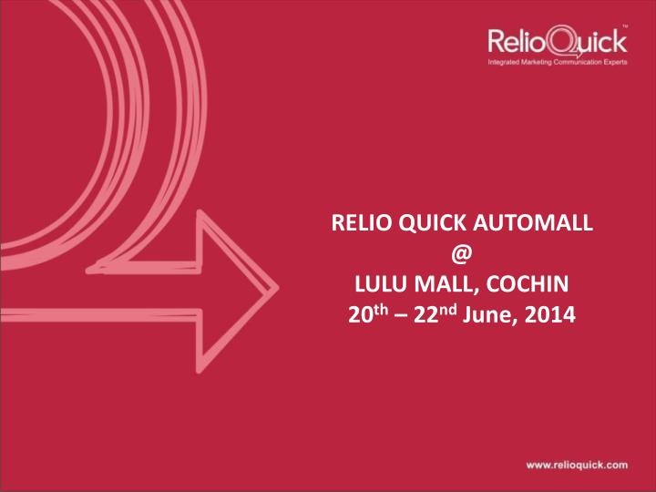relio quick automall @ lulu mall cochin 20 th 22 nd june 2014 n.