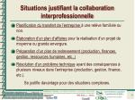 situations justifiant la collaboration interprofessionnelle