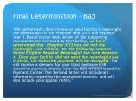 final determination bad