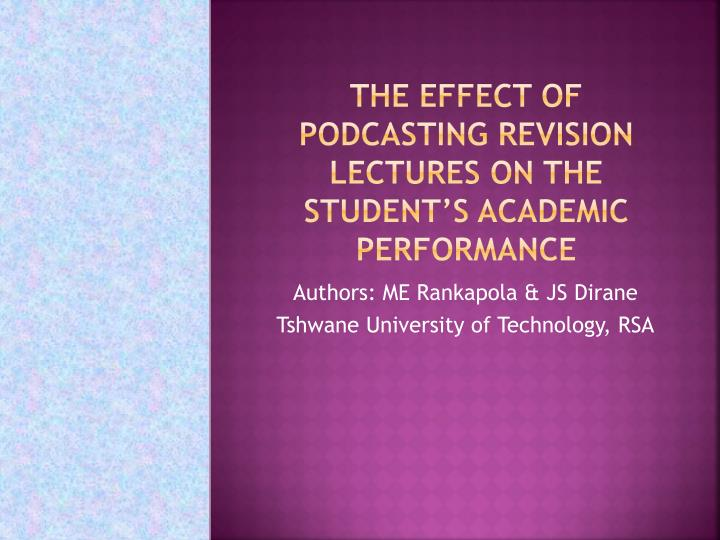 the effect of podcasting revision lectures on the student s academic performance n.