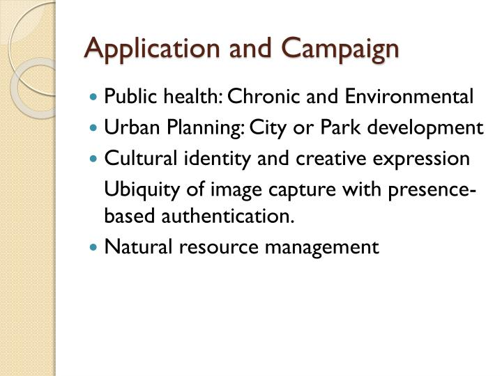 Application and Campaign