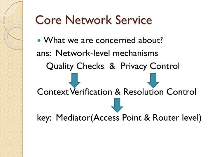 Core Network Service