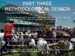 part three methodological design