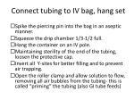 connect tubing to iv bag hang set