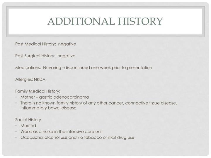 Additional history