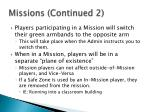 missions continued 2