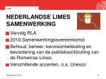 nederlandse limes samenwerking
