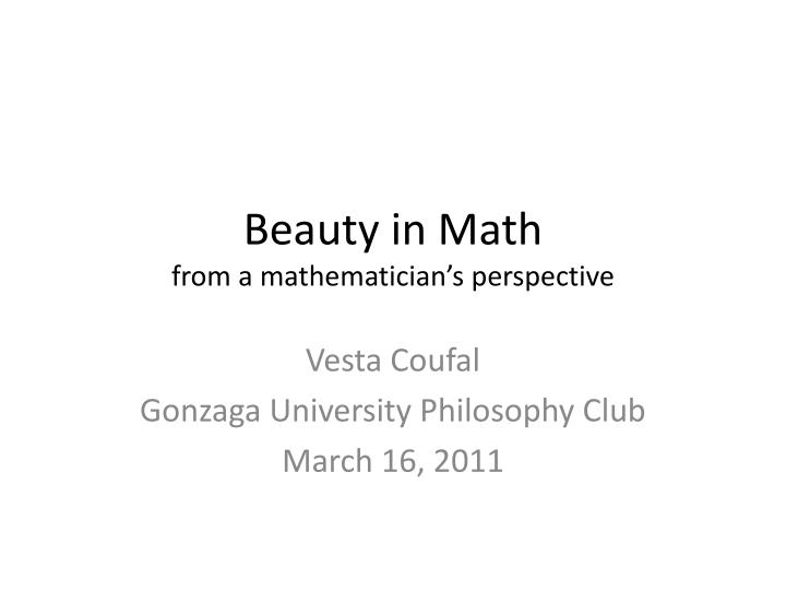 beauty in math f rom a mathematician s perspective n.