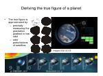 deriving the true figure of a planet