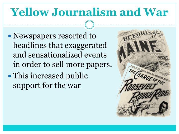 Yellow Journalism and War