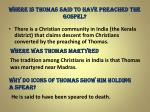 where is thomas said to have preached the gospel