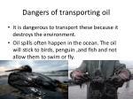 dangers of transporting oil