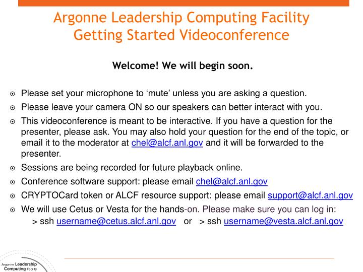 argonne leadership computing facility getting started videoconference n.