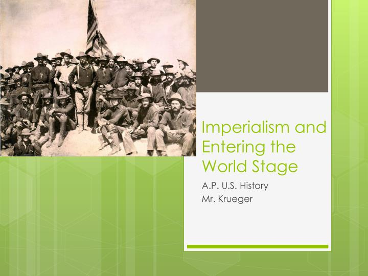 imperialism and entering the world stage n.