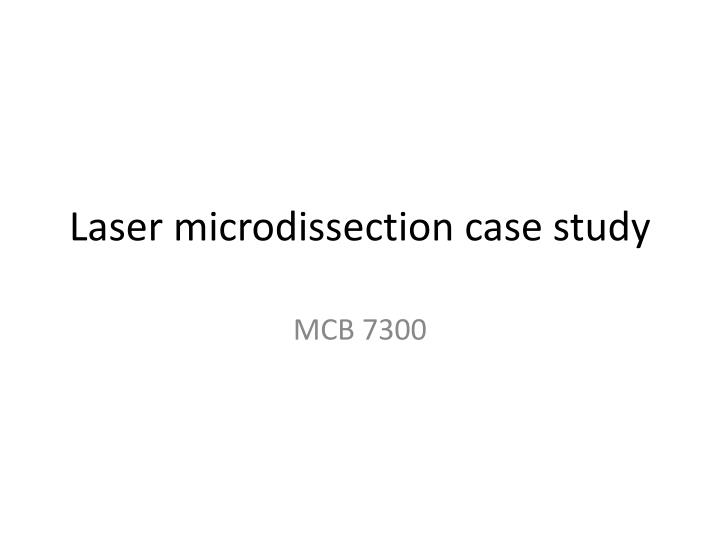 laser microdissection case study n.