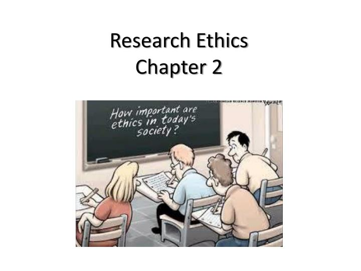 research ethics chapter 2 n.