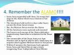 4 remember the alamo