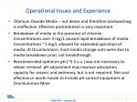 operational issues and experience