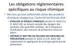 les obligations r glementaires sp cifiques au risque chimique1