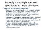 les obligations r glementaires sp cifiques au risque chimique3