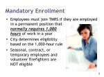 mandatory enrollment