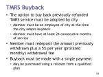 tmrs buyback