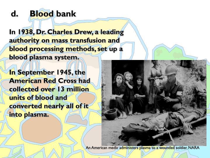 d. Blood bank