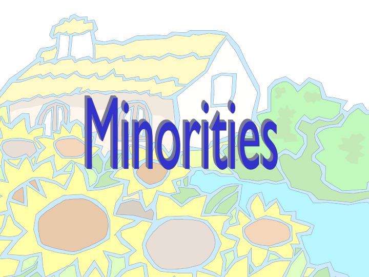 Minorities