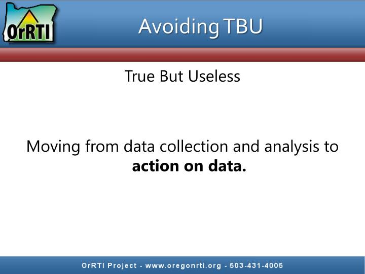Avoiding TBU
